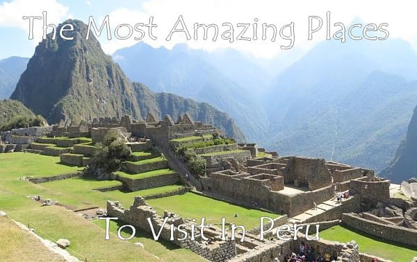 Things To Do In Peru On The Trail Of Indiana Jones