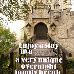 Feel Like a King with Castles To Stay In on Your Next Vacation