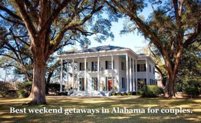 weekend getaways in Alabama for couples