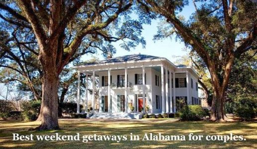 Weekend Getaways In Alabama For Couples That Are Romantic And Memorable